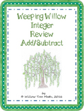 Weeping Willow Adding and Subtracting Integers Review Activity