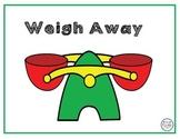 Weigh Away