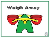 Weigh Away