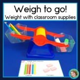 Weight Center Comparing Weight with Common Classroom Items