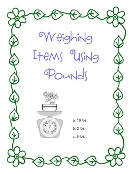 Weighing Objects Using Pounds 3 Worksheets Scales