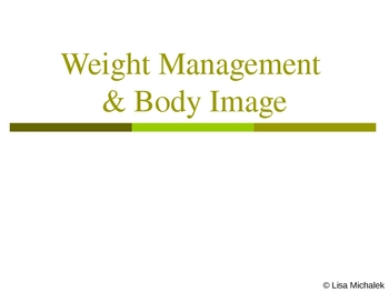Weight Management Body Image PowerPoint Presentation Lesson Plan