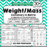 Weight Worksheets and Mass Worksheets - Customary & Metric