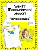 Weight Measurement Lesson Using Balances