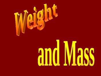 Weight and Mass Interactive Powerpoint