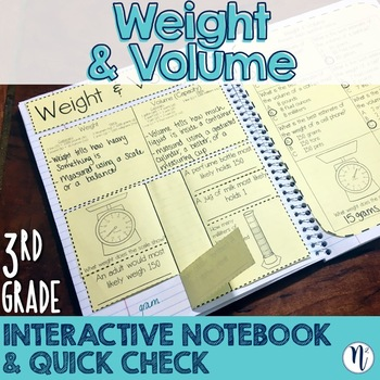 Weight and Volume Interactive Notebook Activity & Quick Check TEKS 3.7D, 3.7E