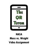 NASA Mass vs Weight QR Code Video Worksheet