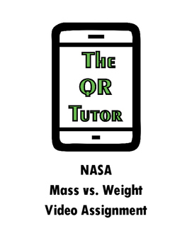 NASA Mass vs Weight QR Code Video Worksheet