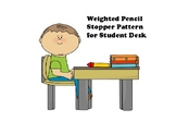 Weighted Pencil Stopper Pattern