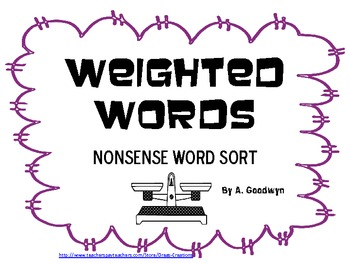 Weighted Words: Nonsense Word Sort