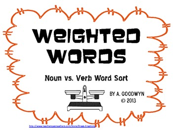 Weighted Words: Nouns VS. Verbs Word Sort