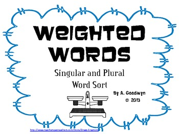 Weighted Words: Singular or Plural Word Sort
