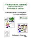 Weihnachten kommt!  Story Coloring Book (German/English)