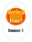 Weird But True Season 1