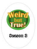 Weird But True! Season 3