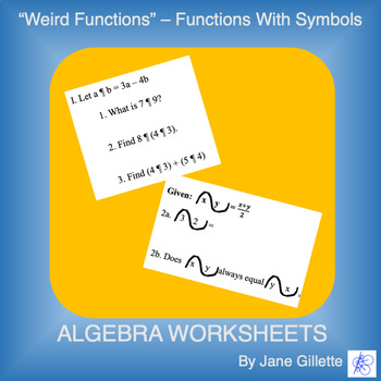 """Weird Functions"" - Functions with Symbols (2 wksts)"