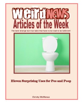 Weird News Article of the Week: Eleven Surprising Uses for Pee and Poop