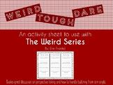 Weird Series Bullying Activity Sheet (Weird, Tough, Dare)