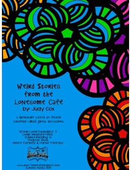 Weird Stories from the Lonesome Cafe - Small Group Literature Packet