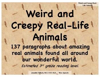 Weird and Creepy Real-Life Animals