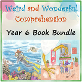 Weird and Wonderful Comprehension Year 6 Book Bundle