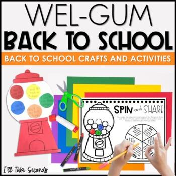 Wel-GUM Back to School!: Craft and Activities