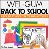 Wel-GUM Back to School!: Craft and Activities