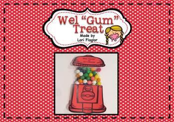 """Wel """"Gum"""" Treats"""