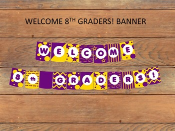 Welcome 8th Graders School Spirit Banner