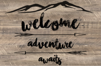 Welcome, Adventure awaits, Rustic, Camping Theme, poster