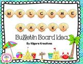 Welcome Back {Beach Theme Bulletin Board Idea}