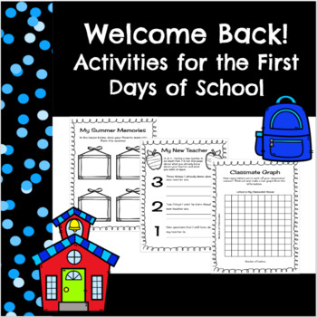 Welcome Back!  Activities for the First Day of School