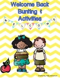 Welcome Back Bunting & Activities