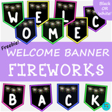 Welcome Back! Banner | Fireworks