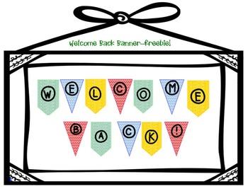 Welcome Back Banner - Freebie!
