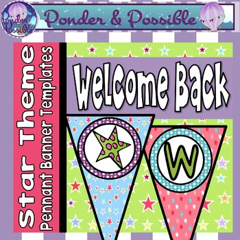 Welcome Back Bunting - Star Theme for Classroom Decor