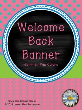 Welcome Back Banner (summer fun colors)  Back To School