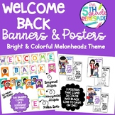 Welcome Back Banners and Posters Melonheadz Kids Theme