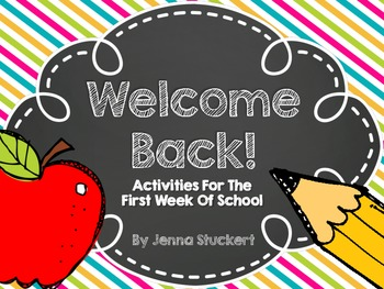 Welcome Back! Beginning of the year activities!
