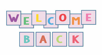 Welcome Back Board Sign