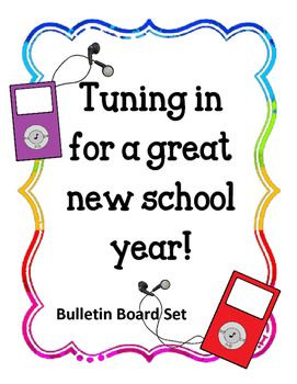 Welcome Back Bulletin Board.  Tuning in for a great new school year! ipods