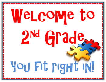 Welcome to Second Grade Bulletin Board. You fit right in! Puzzle Piece