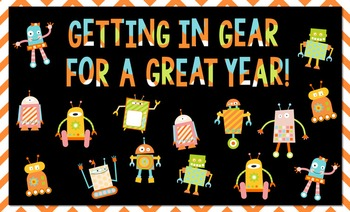 Welcome Back Bulletin Board and Writing Ideas (Robot Theme)