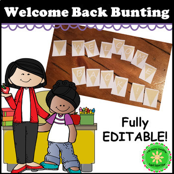 Welcome Back Burlap Bunting- EDITABLE Rustic Classroom