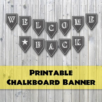 Welcome Back Banner Chalkboard Teaching Resources Teachers Pay