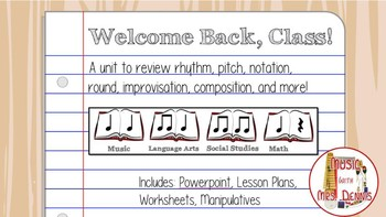 Welcome Back, Class Music Review Unit