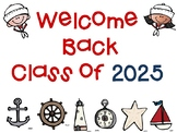 "Welcome Back ""Class of"" Signs Nautical Theme PK- 5th Grade"
