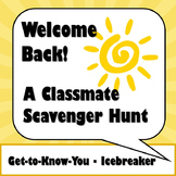 Welcome Back! A Classmate Get-to-Know-You Activity * Dista