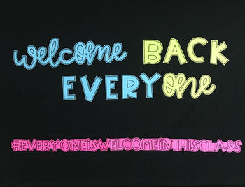 Welcome Back Everyone Bulletin Board