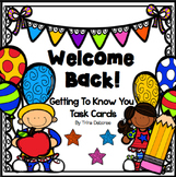 Welcome Back: Getting To Know You Task Cards